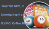 SAVE THE DATE! 3 April OVVO Online Bingo